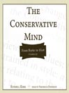 The Conservative Mind (MP3): From Burke to Eliot