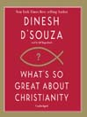 What's So Great about Christianity (MP3)