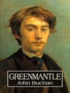 Greenmantle (MP3): Richard Hannay Series, Book 2