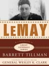 LeMay (MP3): A Biography