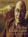 The Most Reluctant Convert (MP3): C. S. Lewis's Journey to Faith