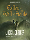 Exiles at the Well of Souls (MP3): Well of Souls Series, Book 2
