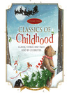 Classics of Childhood, Volume 3 (MP3): A Christmas Collection