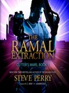 The Ramal Extraction (MP3): Cutter's Wars Series, Book 1