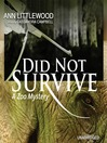 Did Not Survive (MP3): Zoo Mystery Series, Book 2