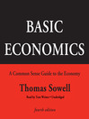 Basic Economics, Fourth Edition (MP3): A Common Sense Guide to the Economy