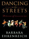 Dancing In the Streets (MP3): A History of Collective Joy