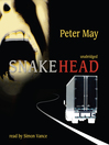 Snakehead (MP3): Beijing Series, Book 4
