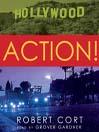 Action! (MP3): A Novel