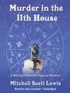 Murder in the 11th House (MP3): Starlight Detective Agency Mystery Series, Book 1