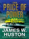 The Price of Power (MP3): Jim Dillon Series, Book 2