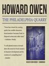 The Philadelphia Quarry (MP3): Willie Black Mystery Series, Book 2