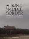 A Son of the Middle Border (MP3)