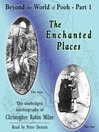 Beyond the World of Pooh, Part 1 (MP3): The Enchanted Places