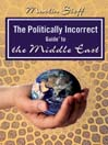 The Politically Incorrect Guide<sup>TM</sup> to the Middle East (MP3)