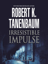 Irresistible Impulse (MP3): Butch Karp and Marlene Ciampi Series, Book 9