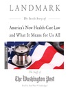 Landmark (MP3): The Inside Story of America's New Health Care Law and What It Means for Us All