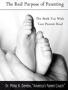 The Real Purpose of Parenting (MP3): The Book You Wish Your Parents Read