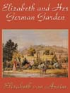 Elizabeth and Her German Garden (MP3)