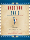 American Panic (MP3): A History of Who Scares Us and Why