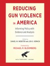 Reducing Gun Violence in America (MP3): Informing Policy with Evidence and Analysis