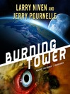 Burning Tower (MP3): Golden Road Series, Book 2