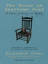 The House on Beartown Road (MP3): A Memoir of Learning and Forgetting