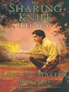 Legacy (MP3): The Sharing Knife Series, Book 2