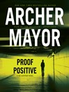 Proof Positive (MP3): Joe Gunther Series, Book 25