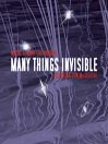Many Things Invisible (MP3)