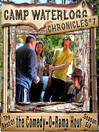 The Camp Waterlogg Chronicles 7 (MP3): The Best of the Comedy-O-Rama Hour, Season 6