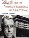 Stilwell and the American Experience in China, 1911-1945 (MP3)