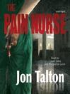 The Pain Nurse (MP3): Cincinnati Casebook Series, Book 1