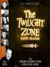 The Twilight Zone Radio Dramas, Volume 11 (MP3)