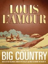 Big Country, Volume 2 (MP3): Stories of Louis L'Amour