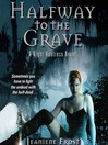 Halfway to the Grave (MP3): Night Huntress Series, Book 1