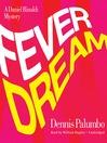 Fever Dream (MP3): Daniel Rinaldi Series, Book 2