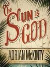 The Sun Is God (MP3)