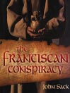 The Franciscan Conspiracy (MP3)