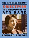 Objectivism (MP3): The Philosophy of Ayn Rand