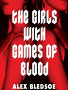 The Girls with Games of Blood (MP3): Rudolfo Zginski Series, Book 2