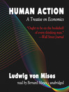 Human Action (MP3): A Treatise on Economics