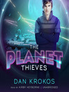 The Planet Thieves (MP3): Planet Thieves Series, Book 1