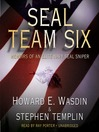 SEAL Team Six by Howard E. Wasdin