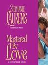 Mastered by Love (MP3): Bastion Club Series, Book 9