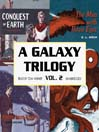 A Galaxy Trilogy, Volume 2 (MP3): Aliens from Space; The Man with Three Eyes; Conquest of Earth