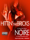 Hittin' the Bricks (MP3): An Urban Erotic Tale