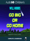 Go Big or Go Home (MP3)