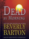 Dead by Morning (MP3): Dead by Trilogy, Book 2