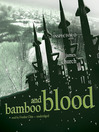 Bamboo and Blood (MP3): Inspector O Series, Book 3